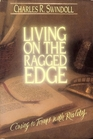 Living on the Ragged Edge (Insight for Living Bible Study Guides)