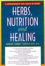 Herbs Nutrition and Healing