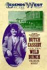 The Outlaw Trail Butch Cassidy and the Wild Bunch