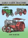 Early Farm Tractors A History in Advertising Line Art