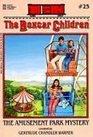 The Amusement Park Mystery (Boxcar Children Mysteries #25)