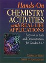 Hands-On Chemistry Activities with Real Life Applications, Grades 8-12