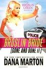 Broslin Bride: Gone and Done it (Broslin Creek, Bk 5)