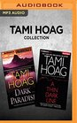 Tami Hoag Collection - Dark Paradise  A Thin Dark Line
