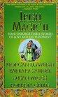 Irish Magic II The Changeling / Earthly Magic / To Recapture the Light / The Bride Price
