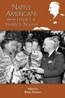 The Native American Legacy of Harry S Truman