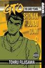 GTO: The Early Years -- Shonan Junai Gumi Volume 9 (Shonan Junai Gumi (Graphic Novels))