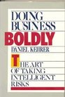 Doing Business Boldly