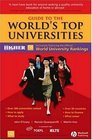 Guide to the World's Top Universities Exclusively featuring the complete THES / QS World University Rankings