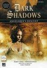 Dark Shadows Angeliques Descent Part 1 (Dark Shadows Big Finish)