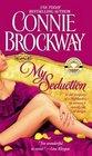 My Seduction  (Rose Hunters, Bk 1)