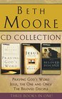 Beth Moore - Collection Praying God's Word Jesus the One and Only The Beloved Disciple