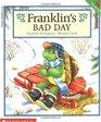 Franklin's Bad Day (Franklin)