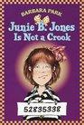 Junie B. Jones Is Not a Crook (Junie B. Jones, Bk 9)