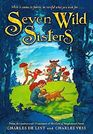 Seven Wild Sisters A Modern Fairy Tale