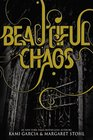 Beautiful Chaos (Beautiful Creatures, Bk 3)