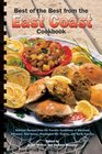 Best of the Best from the East Coast Cookbook Selected Recipes from the Favorite Cookbooks of Maryland Delaware New Jersey Washington DC Virginia