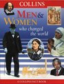 Men and Women Who Changed the World