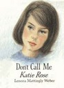 Don't Call Me Katie Rose