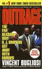 Outrage  The Five Reasons Why OJ Simpson Got Away With Murder