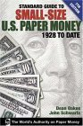 Standard Guide to Small-Size US Paper Money 1928 to Date