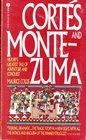 Corte�s and Montezuma