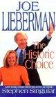 Joe Lieberman The Historic Choice