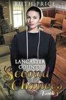 Lancaster County Second Chances Book 3