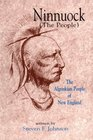Ninnuock (The People : the Algonkian People of New England)