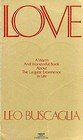 Love: A Warm and Wonderful Book About the Largest Experience in Life