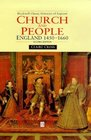 Church and People England 1450-1660 Blackwell Classic Histories