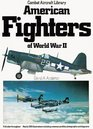 American fighters of World War II (Combat aircraft library)