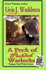 A Peck of Pickled Warlocks A Tongue-Tied Witch Novel