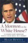 A Mormon in the White House 10 Things Every American Should Know about Mitt Romney
