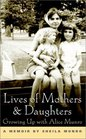 Lives of Mothers  Daughters: Growing Up With Alice Munro