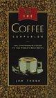 The Coffee Companion: A Connoisseur's Guide to the World's Best Brews