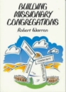 Building Missionary Congregations
