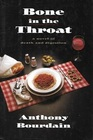 Bone in the Throat:: A Novel of Death and Digestion