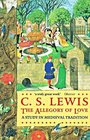 Allegory of Love: A Study in Medieval Tradition