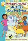 Martha Speaks Martha's Nose for News