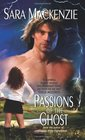 Passions of the Ghost (Immortal Warriors, Bk 3)