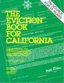 The Eviction Book for California A Handy Manual for Scrupulous Landlords  Landladies Who Do Their Own Evictions