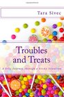 Troubles and Treats: A Silly Journey Through a Sticky Situation (Volume 3)