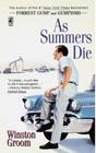 As Summers Die