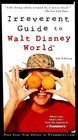 Frommer's  Irreverent Guide to Walt Disney World 4th Edition
