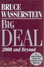 Big Deal : 2000 and Beyond