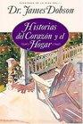 Historias Del Corazn Y El Hogar