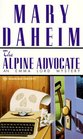 The Alpine Advocate  (Emma Lord Bk. 1)