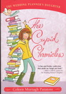 The Cupid Chronicles (Wedding Planner's Daughter, Bk 2)