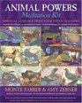 Animal Powers Meditation Kit Spiritual Guidance from Your Totem Teachers